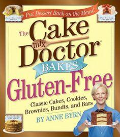 Cake Mix Doctor Bakes Gluten-Free | Gluten-Free Cookbook