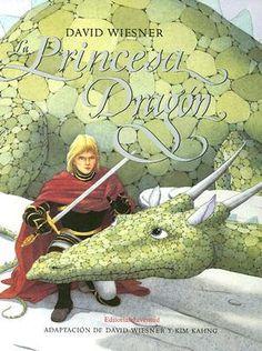 La Princesa Dragon by David Weisner; Princesa Margaret, David Shannon, Traditional Tales, Dragon Tales, Ship Art, Rainbow Loom, Book Authors, Conte, I Love Books