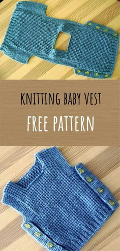 Knitting Baby Vest Free Pattern We are with you with the sought-after baby knitting models. The baby Knitting Patterns Boys, Baby Sweater Patterns, Knit Vest Pattern, Baby Clothes Patterns, Baby Patterns, Free Knitting, Simple Knitting, Simple Crochet, Free Crochet