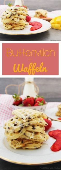 C&B with Andrea - Buttermilch-Waffeln Rezept - www.candbwithandrea.com - Frühstück - Collage