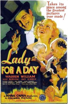 Directed by Frank Capra.  With Warren William, May Robson, Guy Kibbee, Glenda Farrell. A gangster tries to make Apple Annie, the Times Square apple seller, a lady for a day.