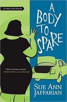 A Body to Spare (Odelia Grey Mystery Series #10) Sue Ann Jaffarian