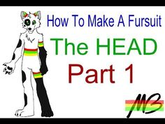 (Playlist)  How To Make a Fursuit Tutorial-The Head (Part 1) - YouTube