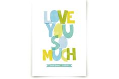 More beautiul watercolor typography  Love You So Much by robin ott design at minted.com