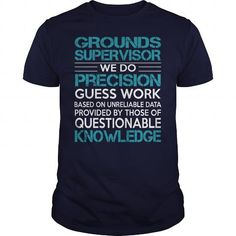 Awesome Tee For Grounds Supervisor