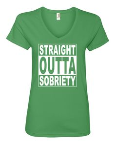 A personal favorite from my Etsy shop https://www.etsy.com/listing/268354202/funny-t-shirt-straight-outta-sobriety-st