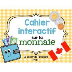 Cahier interactif : la monnaie canadienne Daily Math, Math 2, Math Patterns, Grammar And Vocabulary, Teaching French, Numeracy, Learn French, Math Centers, Grade 1