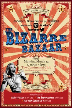 """In honor of our host city and keeping true to Austin's motto, """"Keep Austin Weird,"""" the BIZARRE BAZAAR will showcase how brands and partners are """"hacking the future"""" to create a culture of readiness and anticipation for what's to come."""