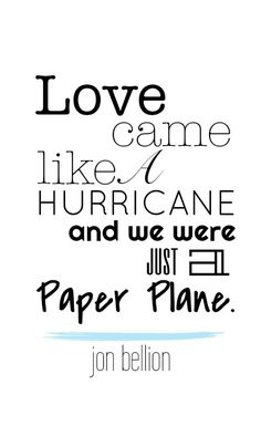 Typography. Lyrics. Jon Bellion. Paper Planes.