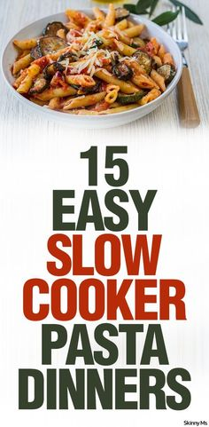 From Ziti, to Ravioli, to Mac & Cheese--These are 15 Easy Slow Cooker Pasta Dinners!