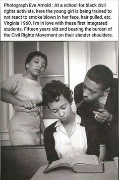 Photograph Eve Arnold : At a school for black civil rights activists, here the young girl is being trained to not react to smoke blown in her face, hair pulled, etc. Virginia Fifteen years old and bearing the burden of the Civil Rights Movement.