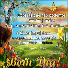 Flores e frases: ೋ✿ Bom dia! Onde quer que você esteja, que a paz s...
