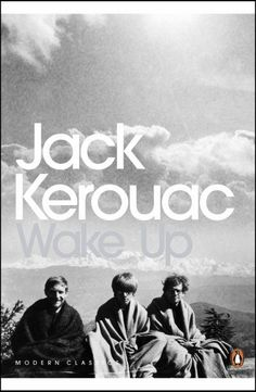 Kerouac's alternative, Beat Generation telling of the life of the Buddha.
