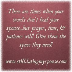 Sometimes it's best not to sat anything! www.stilldatingmyspouse.com