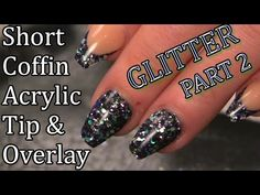 Glittered Nails - Part 2 - Tip and Acrylic Overlay - Naio Nails Salon Style Nail Tutorial - http://www.nailtech6.com/glittered-nails-part-2-tip-and-acrylic-overlay-naio-nails-salon-style-nail-tutorial/