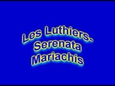 Les luthiers- Serenata Mariachi