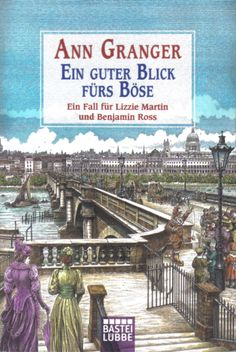 EIN GUTER BLICK FÜRS BÖSE by Ann Granger.Germany:  Bastei Luebbe