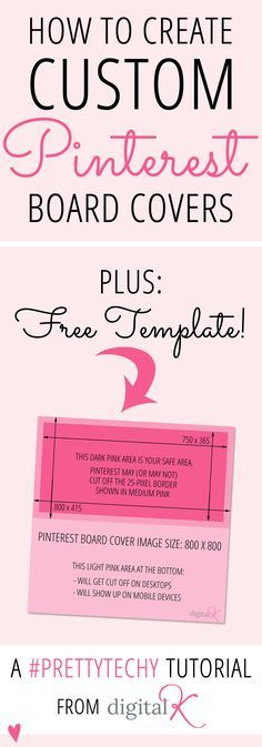 Tutorial: How to create custom Pinterest board covers -- plus download my free template so you can easily create your own!