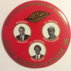 """1996 Republican Coattail Campaign button. Bob Dole for President, John Warner for U.S. Senate in Virginia and Virgil Goode for Virginia's Fifth District.  3 1/2"""""""