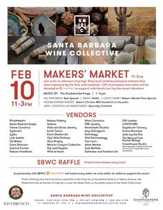 Feb. 10 from 11 a.m. to 3 p.m.: Maker's Market at Santa Barbara Wine Collective to benefit Direct Relief.
