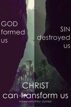 d8ee47e660 Christ can Transform you Christ can Save you Sacrifice Love