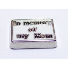 In memory of my Mom Locket Charm that fits brands including Origami Owl & My Journey Locket. Enamel In memory of my Mom on zinc alloy. Great looking charms that don't cost a fortune.