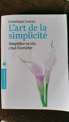 ma chronique sur le livre de dominique loreau l'art de la simplicité