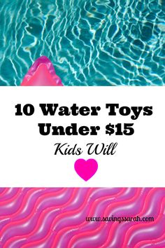 Don't let the summer heat zap the fun and your wallet. Check out these 10 Water Toys Under $15 the Kids Will Love and Your Budget Will Thank You For.