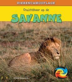 Dierencamouflage: Onzichtbaar op de savanne Lees & Weet Meer, Deborah Underwood, Hardcover