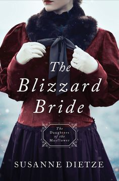 The Blizzard Bride (Daughters of Mayflower by Susanne Dietze When Abigail . The Blizzard Bride (Daughters of Mayflower by Susanne Dietze When Abigail Bracey's father t Historical Romance, Historical Fiction, Barbour, Thriller, Books To Read, My Books, Library Books, Kindle, Mystery
