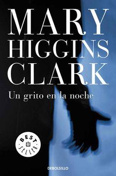 Un grito en la noche ebook by Mary Higgins Clark