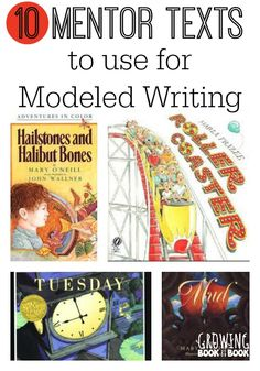 Great mentor texts to use for for modeled writing. Use these all the time when modeling writing with students.
