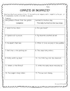 This product includes two worksheets to practice identifying complete and incomplete sentences. Students must identify which sentences are complete and rewrite incomplete sentences to make them complete. Incomplete Sentences, Writing Complete Sentences, Sentence Writing, Teaching Writing, Student Teaching, Teaching Ideas, Second Grade Writing, Third Grade, Sentence Fragments