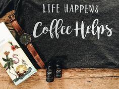 Life Happens Coffee Helps womens tshirt / coffee shirt/ coffee
