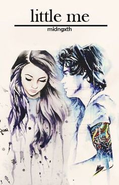 """Little me -Fanfic, Harry Styles- @midngxth """"Te miro y me doy cuenta que mis ojos se apagarian si no pudiera verte"""""""