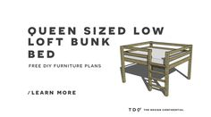 Free Diy Furniture Plans // How To Build A Queen Sized Low Loft...