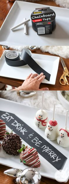 Chalkboard tape! Add a chalkboard label to your serveware to write out a merry message or label your sweet treats! The best part? The tape peels right off when you're done! #12days72ideas