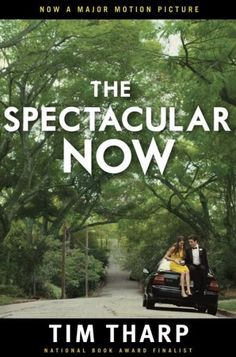 New book recommendation: The Spectacular Now by Tim Tharp. I haven't decided how I feel about the book, but I'm looking forward to the movie.