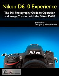 Ten Tips and Tricks for the Nikon D610 / D600 - take control of autofocus!