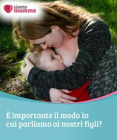 5 cose che forse non sapete sull'allattamento materno L'allattamento . 5 things you may not know about breastfeeding Breastfeeding it is the perfect food for i Brea I Love My Son, Baby Needs, You May, 5 Things, Baby Feeding, Breastfeeding, Activities For Kids, Couple Photos, Children