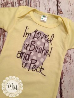I Love You a Bushel and a Peck Gender Neutral Onesie by widdleme, $19.99