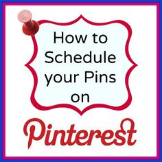How to schedule your pins.  Great idea if you want to pin the same thing to several boards and group boards.