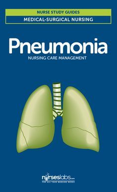 Pneumonia Nursing Care Management and Study Guide