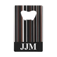 Monogram Black, Brown, White Barcode Stripe Credit Card Bottle Opener by M to the Fifth Power #mtothefifthpower