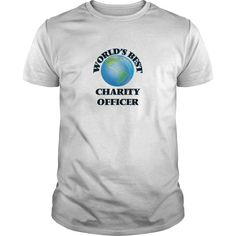 World's Best Charity Officer T-Shirts, Hoodies. Get It Now ==>…