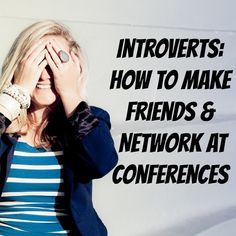 Introverts: How to Make Friends & Network At Conferences (Without Freaking or Burning Yourself Out) - Denise Duffield-Thomas, Lucky Bitch Hate People, New People, Business Networking, Business Entrepreneur, Career Change, Career Advice, Career Goals, Public Speaking, Business Women