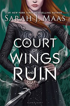 US #CoverReveal  A Court of Wings and Ruin (A Court of Thorns and Roses, #3) by Sarah J. Maas