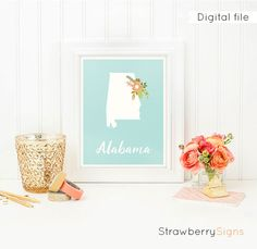 Alabama printable Housewarming gift Floral by StrawberrySigns