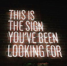 This is the sign!