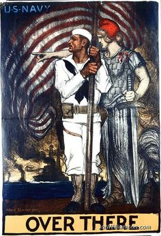 "American WWI poster, U.S. Navy, ""Over There"""